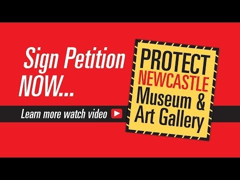 Protect Our Culture - Damien Minton on Newcastle Art Gallery and Museum