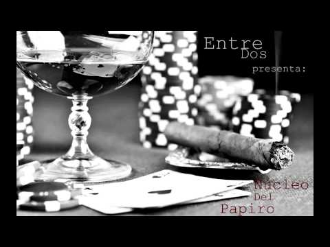 núcleo del papiro - Entre dos (2 Kilates music)2014 HD.
