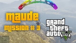 "GTA 5 Maude Bail Jumper Mission #3 ""Glen Scoville"