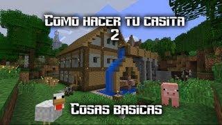 Como Hacer Tu Casita 2| Cosas Basicas| Minecraft 1.5.1