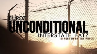 Euroz Ft Interstate Fatz: Unconditional