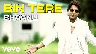 Bin Tere (Punjabi) - It's My Turn Video Song