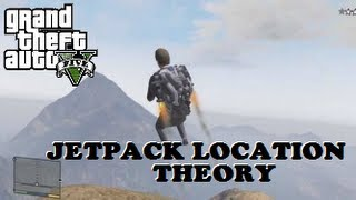 Grand Theft Auto V (GTA V) Final Jetpack Location Theory