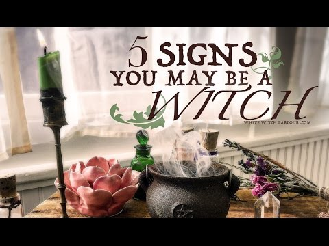 5 Signs You Might Be A Witch ~ The White Witch Parlour