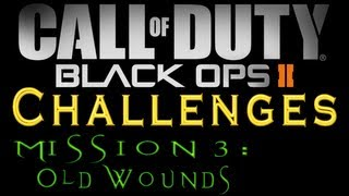Black Ops 2: Mission 3 (Old Wounds) All Challenges