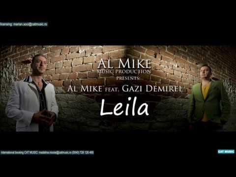 Al Mike feat. Gazi Demirel - Leila (Habibi)