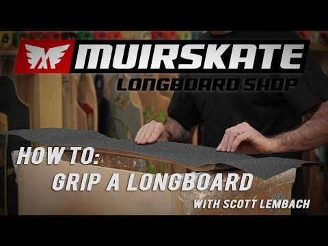 How To: Grip a Longboard with Scott Lembach | Muirskate Longboard Shop