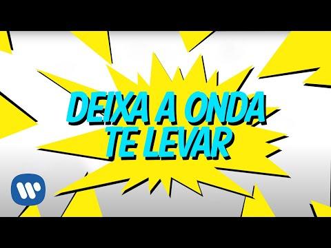 10/01/2017 - Deixa A Onda Te Levar (Lyric Video Oficial) - Anitta