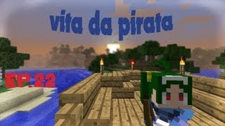 MINECRAFT - Vita da pirata - ep.22 - FORTUNADRAGO IN MINECRAFT