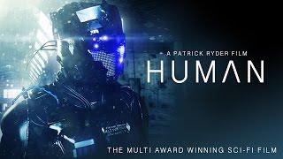 HUMAN - MULTI AWARD WINNING SCI-FI FILM
