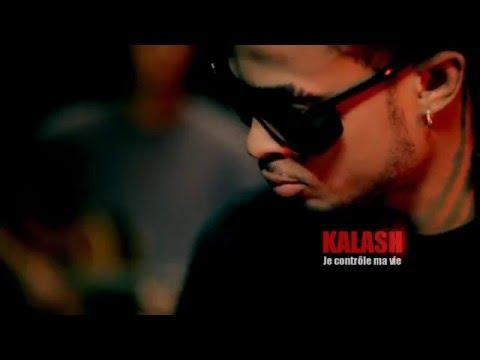 KALASH - Je controle ma vie [OFFICIEL]