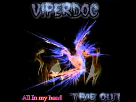 Viperdoc All In My Head