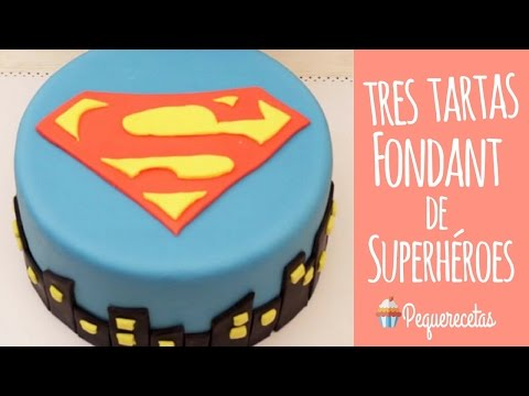 Tarta fondant de superhéroes