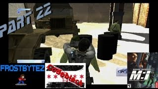 Let Frosty Play Mission Impossible: Operation Surma Part 22 - Do This For Real