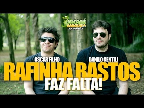 RAFINHA BASTOS FAZ FALTA