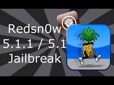 Redsn0w Jailbreak 5.1.1 Firmware For iPhone 4S, 4, 3GS, iPad 3, 2, 1 & iPod Touch 4, 3