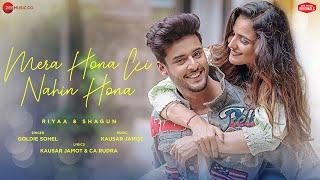 Mera Hona Ki Nahin Hona Goldie Sohel Video HD Download New Video HD