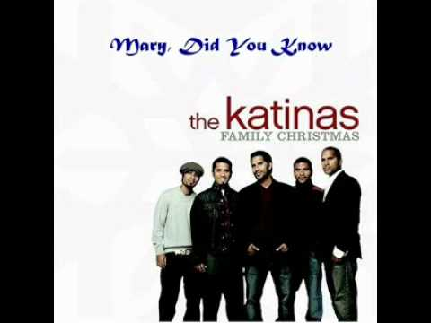 The Katinas - Mary Did You Know .. ! - YouTube