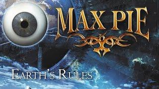 MAX PIE - Earth's Rules