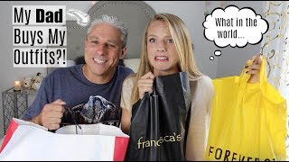 MY DAD BUYS MY OUTFITS?! | Challenge