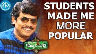 Students Made Me More Popular - Sampoornesh Babu