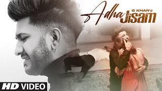 Adha Jisam G Khan Video HD Download New Video HD