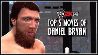 WWE 2K14 Top 5 Moves Of Daniel Bryan! (WWE 2K14