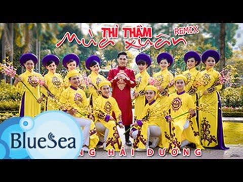Thì Thầm Mùa Xuân Remix - Hoàng Hải Dương [Official MV]