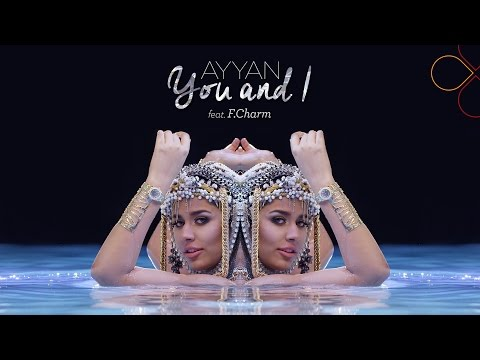 Ayyan - You and I
