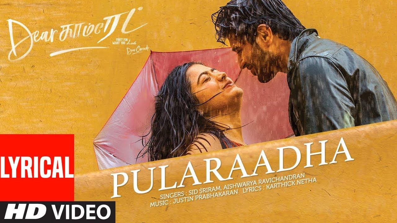 Pularaadha Lyrical Song | Dear Comrade Tamil  |  Vijay Deverakonda, Rashmika, Bharat