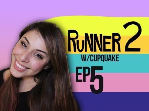 Runner 2 Ep.5 w/ Cupquake
