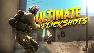 CSGO ULTIMATE Flick Shots