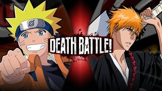 Naruto VS Ichigo   DEATH BATTLE!