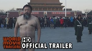 Ai Weiwei: The Fake Case (2013) - Official Trailer