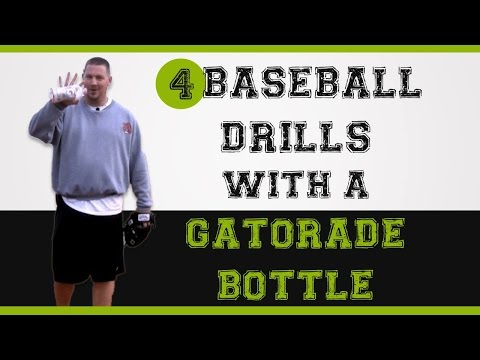 4 Baseball Drills you can do with an empty Gatorade Bottle!