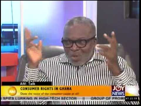 Consumer right in Ghana  - AM Talk on Joy news (22-5-14)