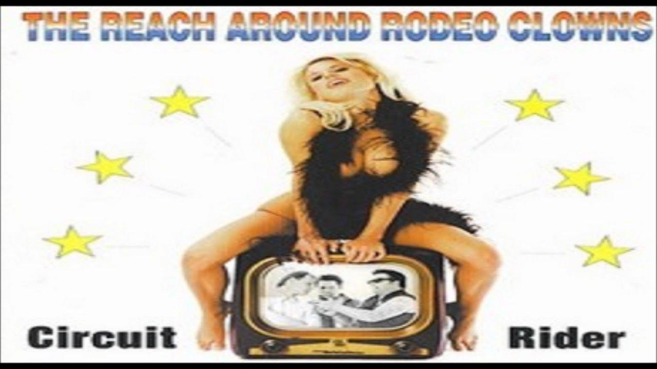 The Reach Around Rodeo Clowns Circuit Rider