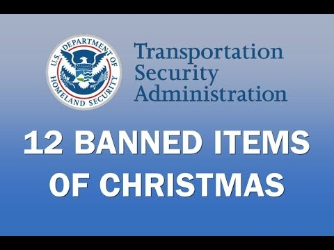 The TSA's 12 Banned Items of Christmas