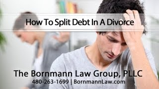 How To Split Debt In A Divorce