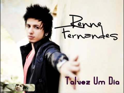 Renne Fernandes - Talvez Um dia
