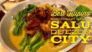 Best Filipino Restaurant Manila: Salu by Romnick Sarmienta and Harlene Bautista Quezon City