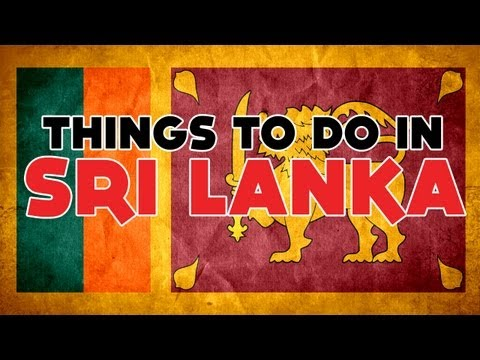 12 Things to do in Sri Lanka