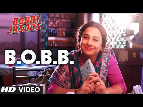 Bobby Jasoos: B.O.B.B Video Song | Vidya Balan | Ali Fazal