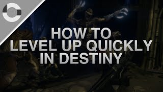 """Destiny How To """"Level Up Quickly"""" In The Destiny Beta"""