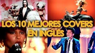 LOS 10 MEJORES COVERS EN INGLÉS POP ROCK VERSIONES DE