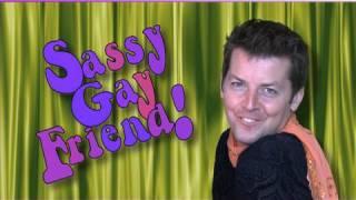 SASSY GAY FRIEND Romeo & Juliet