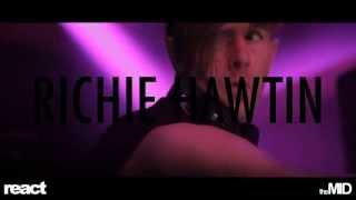 RICHIE HAWTIN Mayhem at The MID