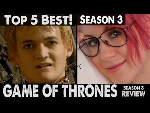 TOP 5 Best Things: Season 3 Game of Thrones + Recap Season 3.