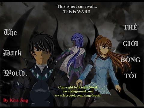 [King's Novel] Trailer Thế Giới Bóng Tối/The Dark World