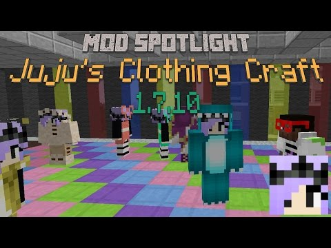 Make your own clothes! [1.7.10] - Juju's Clothing Mod - Mod Spotlight (Ep. 3)